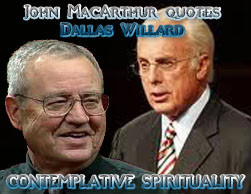 John MacArthur Dallas Willard John MacArthur and Dallas Willard Two