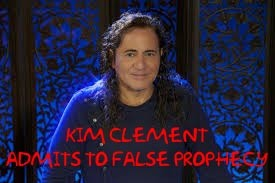 Kim Clement admits to false prophecy Kim Clement Admits he is a False Prophet