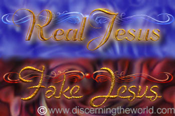 RealJesusFakeJesus Are You Following the Real Jesus or a Counterfeit One?