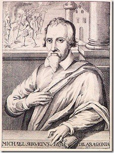 michaelservetus The Legacy of John Calvin – Part 1